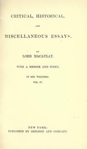 Cover of Critical, Historical, and Miscellaneous Essays; Vol. 4 With a Memoir and Index