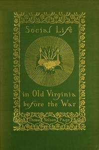 Cover of Social Life in Old Virginia Before the War