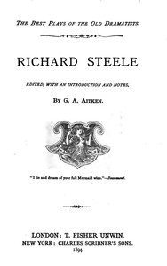 Cover of Richard Steele Edited, with an Introduction and Notes by G. A. Aitken