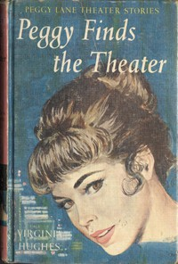 Cover of Peggy Finds the Theatre