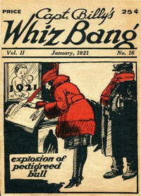 Captain Billy's Whiz Bang, Vol. 2. No. 16, January, 1921America's Magazine of Wit, Humor and Filosophy