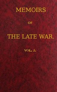 Cover of Memoirs of the Late War, Vol 2 (of 2) Comprising the Personal Narrative of Captain Cooke, of the 43rd Regiment Light Infantry; the History of the Campaign of 1809 in Portugal, by the Earl of Munster; and a Narrative of the Campaign of 1814 in Holland, by Lieut. T. W. D. Moodie, H. P. 21st Fusileers