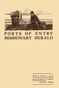 Cover of Ports of Entry: Missionary Herald
