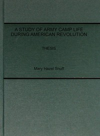 Cover of A Study of Army Camp Life during American Revolution