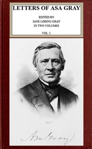 Cover of Letters of Asa Gray; Vol. 1