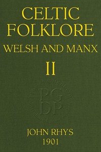 Cover of Celtic Folklore: Welsh and Manx (Volume 2 of 2)