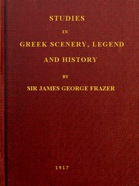 Cover of Studies in Greek Scenery, Legend and History Selected from His Commentary on Pausanias' 'Description of Greece,'