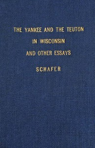 The Yankee and the Teuton in Wisconsin