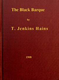Cover of The Black BarqueA Tales of the Pirate Slave-Ship Gentle Hand on Her Last African Cruise