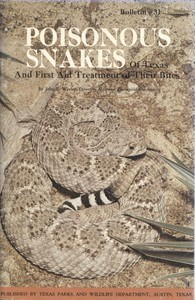 Cover of Poisonous Snakes of Texas and First Aid Treatment of Their BitesBulletin No. 31