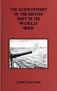 Cover of The Achievement of the British Navy in the World-War