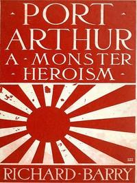 Cover of Port Arthur: A Monster Heroism
