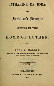 Cover of Catharine de Bora: Social and Domestic Scenes in the Home of Luther