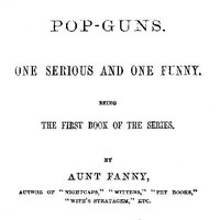 Pop-Guns: One Serious and One Funny