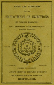 #freebooks – Rules and Directions for the Employment of Injections in Various Diseases by Lewis 1857