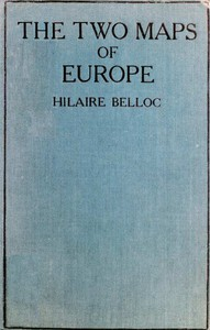 Cover of The Two Maps of Europe, and Some Other Aspects of the Great War