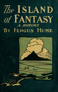 Cover of The Island of Fantasy: A Romance