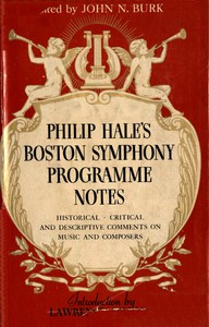 Philip Hale's Boston Symphony Programme Notes