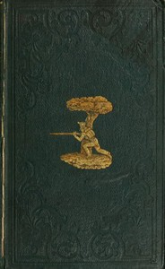 Recollections of Rifleman Harris, (Old 95th.) with anecdotes of his officers and his comrades