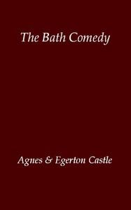 Cover of The Bath Comedy