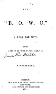 """Cover of The """"B. O. W. C."""": A Book For Boys Illustrated"""