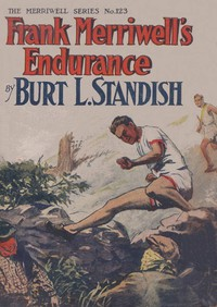 Cover of Frank Merriwell's Endurance; or, A Square Shooter