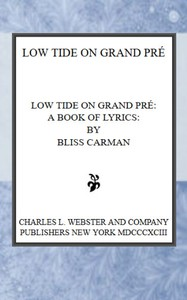 Cover of Low Tide on Grand Pré: A Book of Lyrics