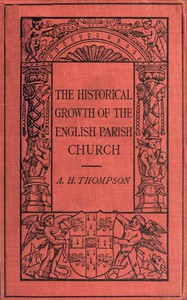 Cover of The Historical Growth of the English Parish Church