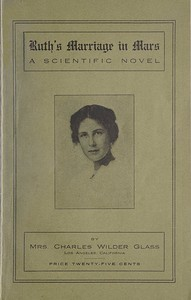 Cover of Ruth's Marriage in Mars: A Scientific Novel