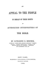 Cover of An Appeal to the People in Behalf of Their Rights as Authorized Interpreters of the Bible