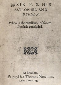 Sir P.S.: His Astrophel and Stella Wherein the excellence of sweete poesie is concluded