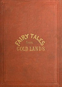 Cover of Fairy Tales from Gold Lands: Second Series