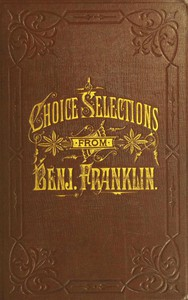 Cover of A Book of Gems, or, Choice selections from the writings of Benjamin Franklin