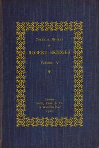 Cover of Poetical Works of Robert Bridges, Volume 5