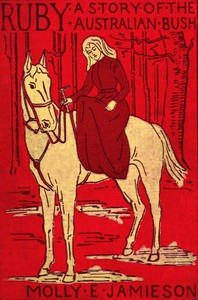 Cover of Ruby: A Story of the Australian Bush