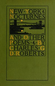 Cover of New York Nocturnes, and Other Poems