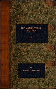 Cover of The Manoeuvring Mother (vol. 1 of 3)