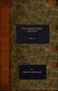 Cover of The Manoeuvring Mother (vol. 3 of 3)