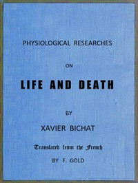 Cover of Physiological Researches on Life and Death