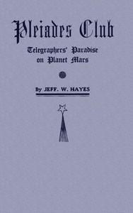 Pleiades Club—Telegraphers' Paradise on Planet Mars