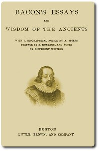 Cover of Bacon's Essays, and Wisdom of the Ancients