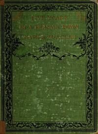 Cover of Five Years in a Persian Town