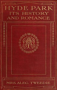 Cover of Hyde Park, Its History and Romance