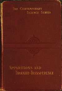 Cover of Apparitions and thought-transference: an examination of the evidence for telepathy