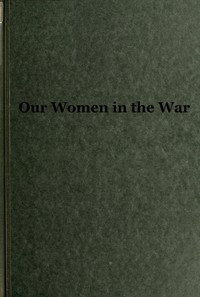 Cover of Our Women in the War