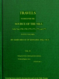 Cover of Travels to Discover the Source of the Nile, Volume 4 (of 5) In the years 1768, 1769, 1770, 1771, 1772 and 1773