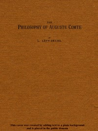 Cover of The Philosophy of Auguste Comte
