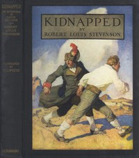 Cover of Kidnapped (Illustrated) Being Memoirs of the Adventures of David Balfour in the Year 1751