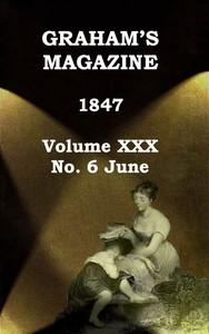 Cover of Graham's Magazine, Vol. XXX, No. 6, June 1847