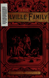 Cover of The Fortunes of the Colville Family; or, A Cloud with its Silver Lining